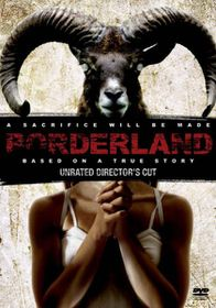 Borderland : Unrated Director's Cut (DVD)