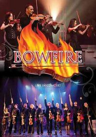 Bowfire:Live in Concert - (Region 1 Import DVD)