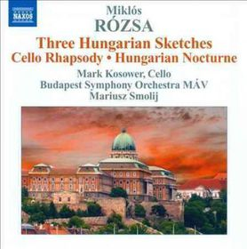 Rozsa / Kosower / Bdsy Mav / Smolij - Three Hungarian Sketches / Cello Rhapsody (CD)