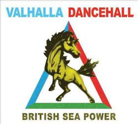 British Sea Power - Valhalla Dancehall (CD)