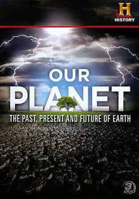 Our Planet:Past Present and Future of - (Region 1 Import DVD)