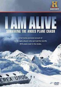 I Am Alive:Surviving the Andes Plane - (Region 1 Import DVD)