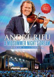 Andre Rieu - Midsummer Nights Dream - Live In Maastricht (DVD)