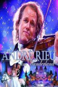 Andre Rieu - Andre Rieu In Wonderland (DVD)