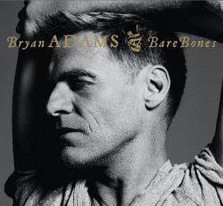 Bryan Adams - Bare Bones (CD)