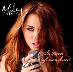Miley Cyrus - Time Of Our Lives (CD)