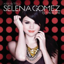 Gomez, Selena / Scene - Kiss & Tell (CD)