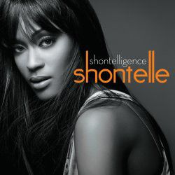 Shonetelle - Shontelligence (Re-issue) (CD)