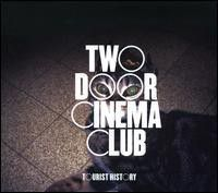 Two Door Cinema Club - Tourist History (CD)