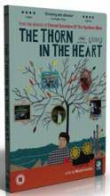 The Thorn in the Heart - (Import DVD)