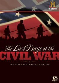 Last Days of the Civil War - (Region 1 Import DVD)