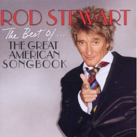Rod Stewart - Best Of The Greatest American Songbook (CD)