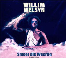 Willim Welsyn - Smeer Die Weerlig (CD)
