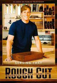 Woodworking with Tommy Mac:Serving Tr - (Region 1 Import DVD)
