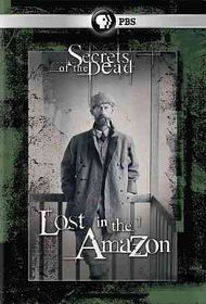 Secrets of the Dead:Lost in the Amazo - (Region 1 Import DVD)