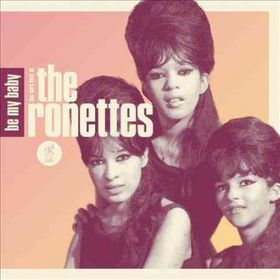 Be My Baby:Very Best of the Ronettes - (Import CD)