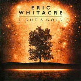 Eric Whitacre - Light & Gold (CD)