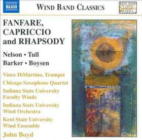 Nelson / Tull / Barker / Csq / Isuw / Ksuw - Fanfare, Capriccio & Rhapsody (CD)
