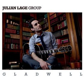 Lage, Julian - Gladwell (CD)