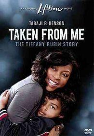 Taken from Me:Tiffany Rubin Story - (Region 1 Import DVD)
