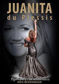 Juanita Du Plessis - Tydloos - Die Musiek Videos (DVD)