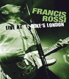 Francis Rossi - Live At St. Luke's London (CD)