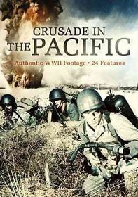War Classics:Crusade in the Pacific - (Region 1 Import DVD)