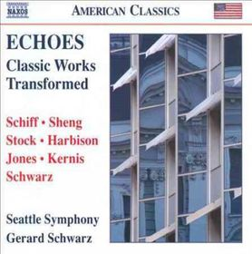 Echoes: Classic Works Transformed - Classic Works Transformed (CD)