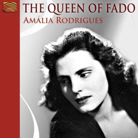 Amalia Rodrigues - The Queen Of Fado (CD)