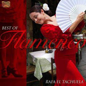 Rafa El Tachuela - Best Of Flamenco (CD)