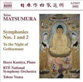 Matsumura / Kamiya / Rte National Sym Orch / Yuasa - Symphonies Nos.1 & 2 / To The Night Of Gethsemane (CD)