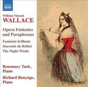 Wallace: Opera Fantasies - Opera Fantasies & Paraphrases (CD)