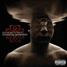 Shallow Bay:Best of Breaking Benjamin - (Import CD)