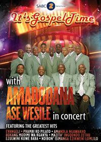 Amadodana Ase Wesile - It's Gospel Time (DVD)