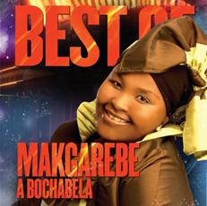 Makgarebe A Bochabela - Best Of Makgarebe A Bochabela (CD)