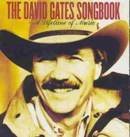 David Gates - David Gates Songbook - A Lifetime Of Music (CD)
