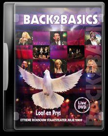 Back To Basics - Loof En Prys (DVD)