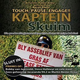 Kaptein Skuim - Touch, Pause, Engage (CD)
