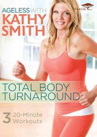 Ageless with Kathy Smith:Total Body T - (Region 1 Import DVD)