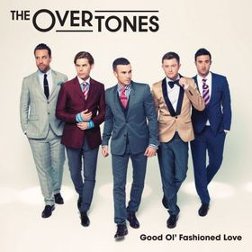 The Overtones - Good Ol' Fashioned Loving (CD)