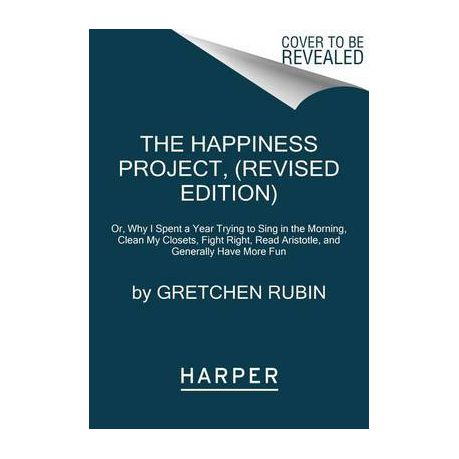 The Happiness Project By Gretchen Rubin Ebook