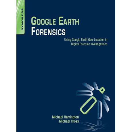 Google Earth Forensics (eBook)