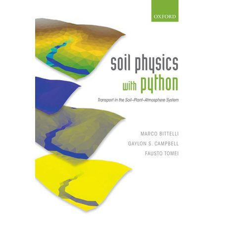 Soil Physics with Python: Transport in the Soil-Plant-Atmosphere System  (eBook)