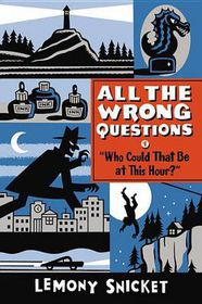 """Who Could That Be at This Hour?"": Also Published as ""All the Wrong Questions"