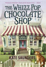 The Whizz Pop Chocolate Shop