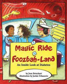 A Magic Ride in Foozbah-Land