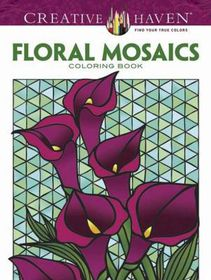 Creative Haven Floral Mosaics Coloring Book