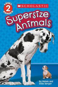 Supersize Animals