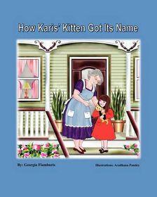 How Karis' Kitten Got Its Name
