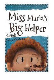 Miss Maria's Big Helper